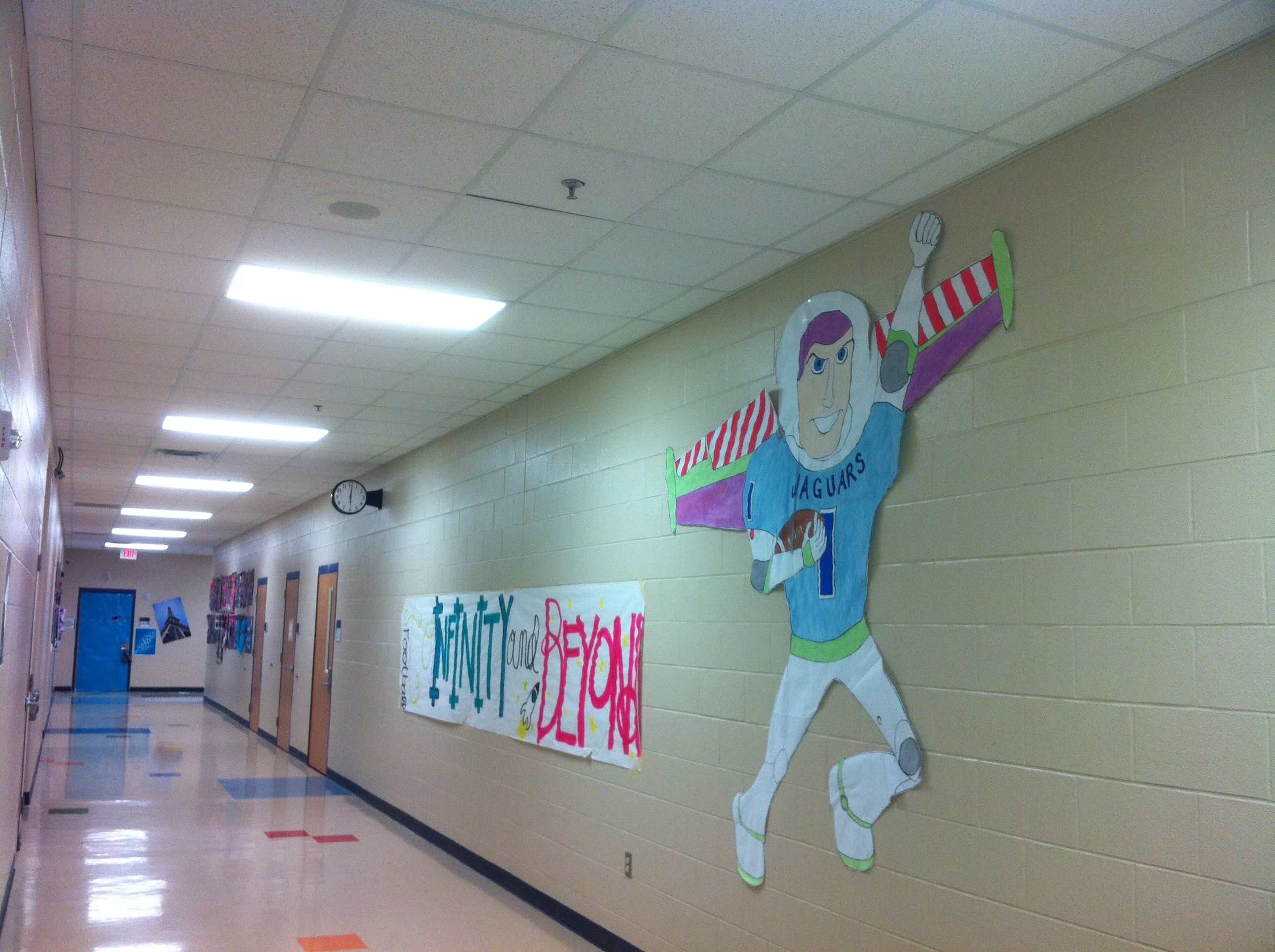 Buzz Lightyear Banner Moved To The Hallway After The Pep Rally Pep Rally Rally Idea School Spirit
