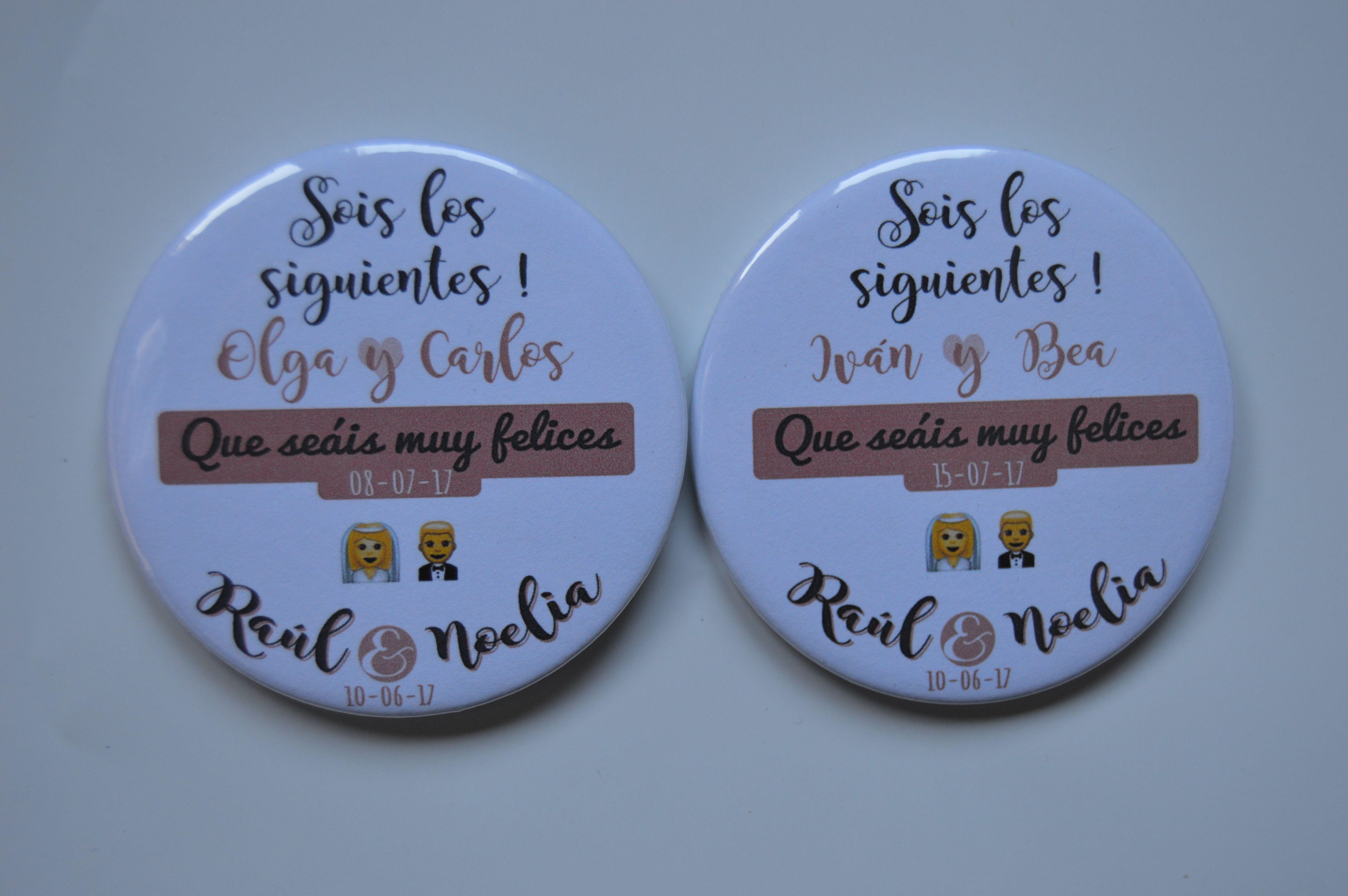Chapa Boda Sois Los Siguientes Chapas Bodas Wedding Pins En