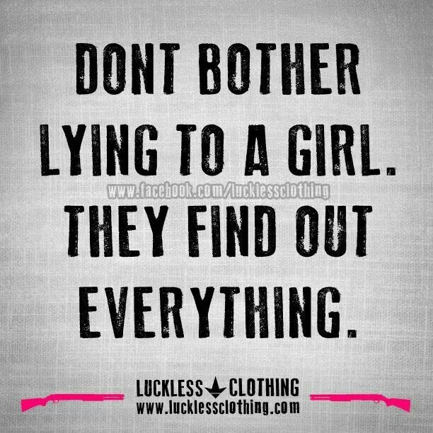 Dont Lie To A Girl