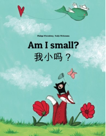 Am I Small It Is Cute Book With Beautiful Illustration English And Chinese Version