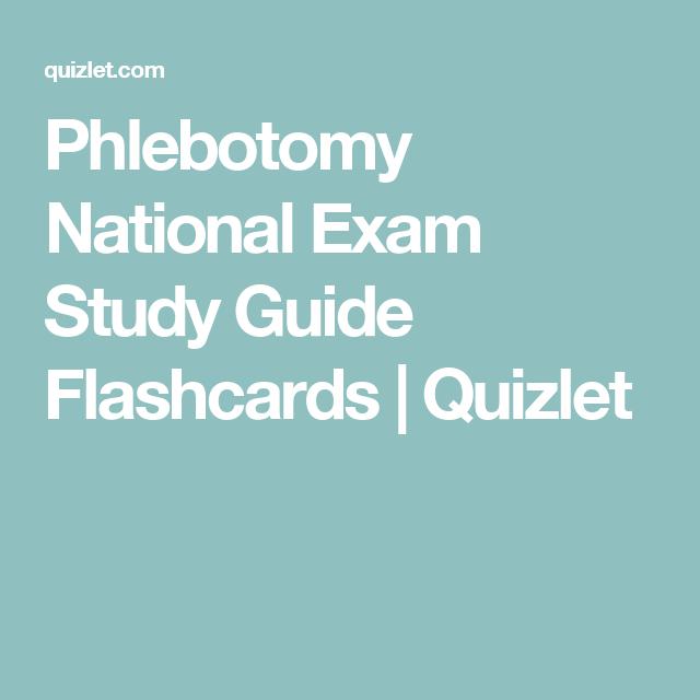 Phlebotomy National Exam Study Guide Flashcards