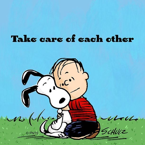 Take Care Of Each Other Snoopy Quotes Snoopy Funny Charlie Brown Quotes