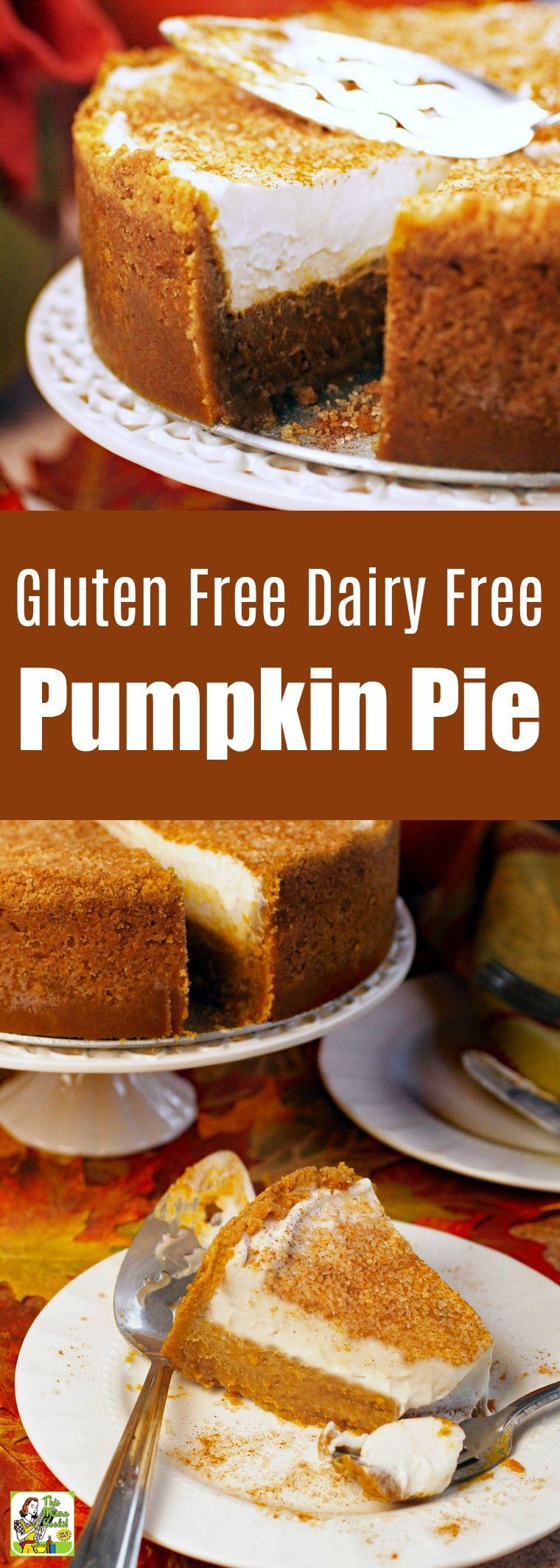 Gluten Free Dairy Free Pumpkin Pie #pumpkinpie