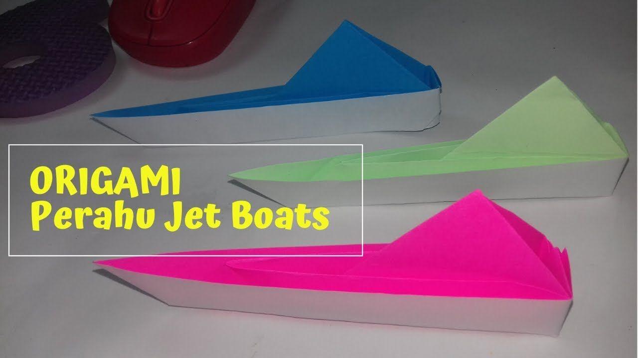 Ayo Kita Belajar Membuat Mainan Perahu Jet Boats Sendiri Di Rumah Dengan Menggunakan Kertas Origami Cara Membuatnya Sangat Mudah Ya Tem Origami Jet Boats Boat
