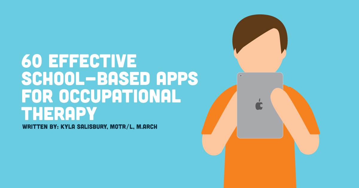 SchoolBased Apps For Occupational Therapy Sorted By Treatment