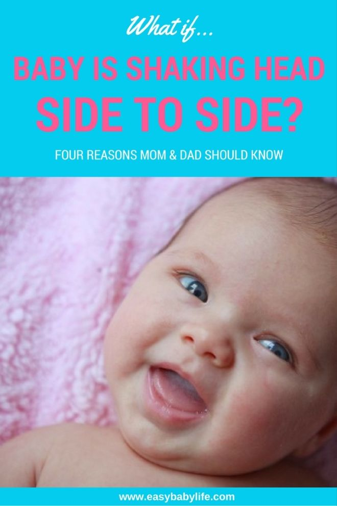 Why do babies suddenly start shaking their head from side to side? This can  be normal behaviour or related to illness. Click through to learn the most  ...