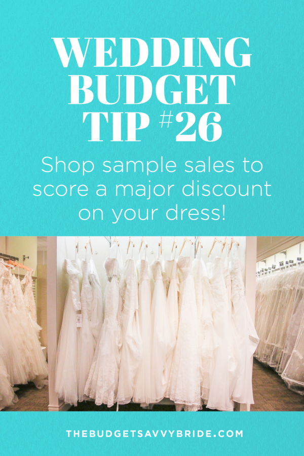 Wedding Budget Tip  Shop Sample Sales  Weddings Wedding
