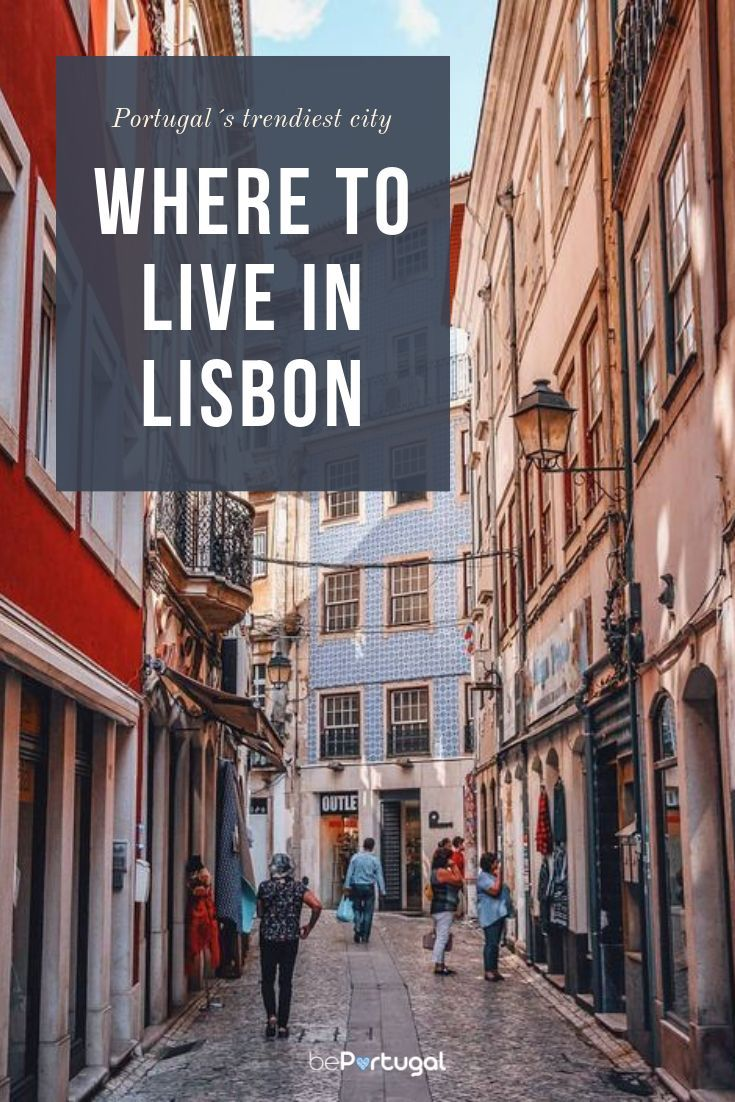 Where To Live In Lisbon, Portugal's Trendiest City