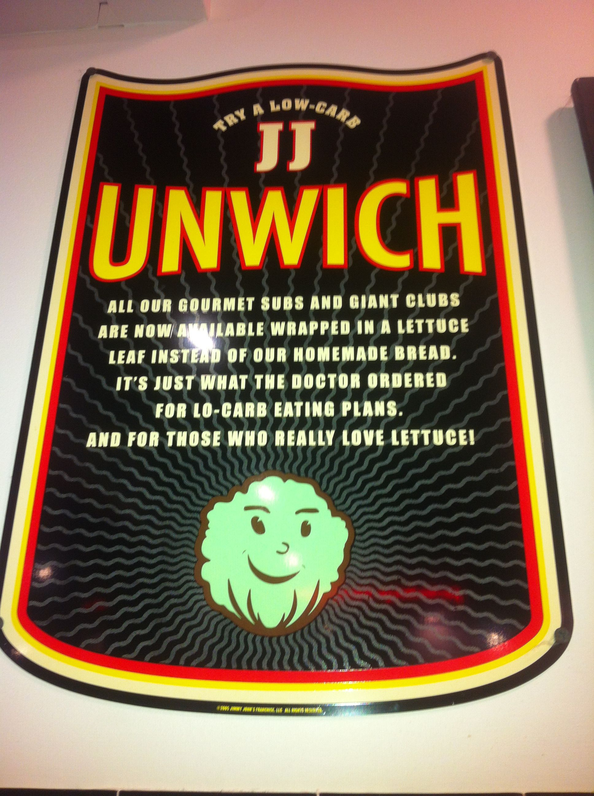 A sign for the Jimmy John's Unwich | Jimmy Johns=Love ...