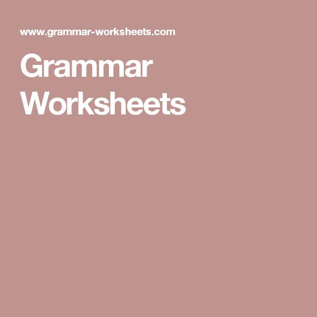 Grammar Worksheets Esl Pinterest Grammar Worksheets