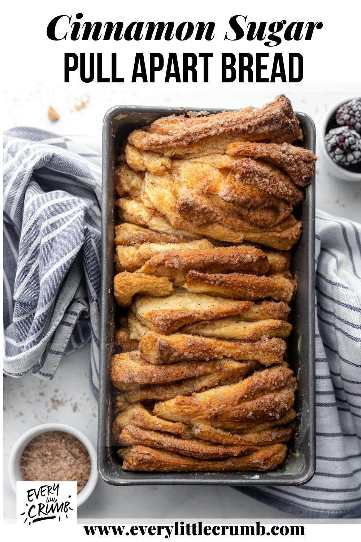 Cinnamon Sugar Pull Apart Bread - Best breakfast e