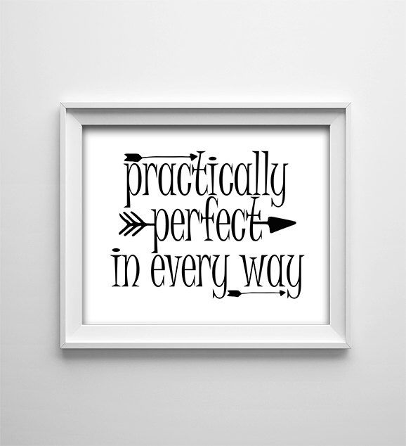 Instant download 8x10 printable digital art file practically perfect in every way wall
