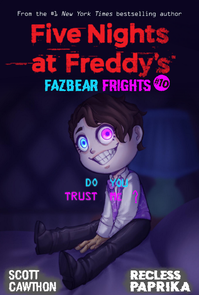 Reddit The Front Page Of The Internet Fnaf Book Fnaf Do You Trust Me