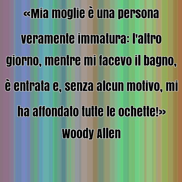belle frasi woody allen