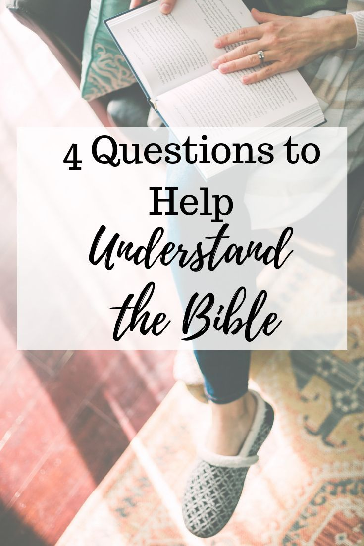 Four questions everyone can use to understand the bible