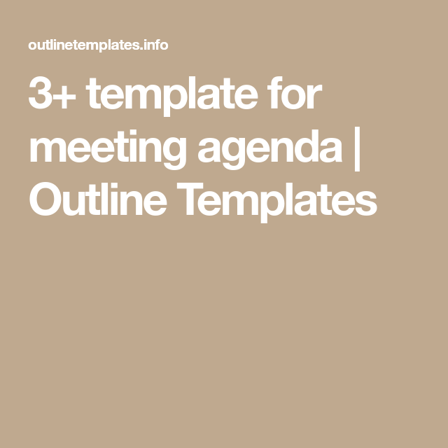 Template For Meeting Agenda  Outline Templates  Work Tools