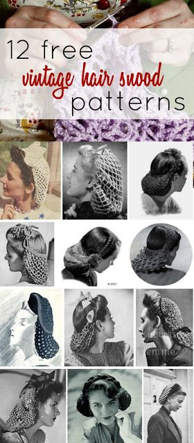 12 Free Vintage Snood Knitting and Crochet Patterns (Va-Voom Vintage ...