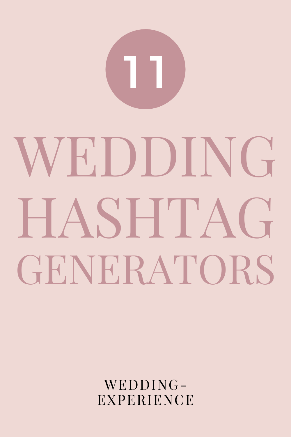 Generate hundreds of wedding hashtag ideas with these 11