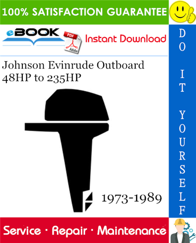 Johnson Evinrude Outboard 48hp To 235hp Service Repair Manual 1973 1989 Download Repair Manuals Outboard Repair