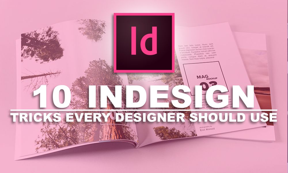 There Are Lots Of Programs That Graphic Designers Use To Create Their Designs Indesign Tutorials Learning Graphic Design Indesign