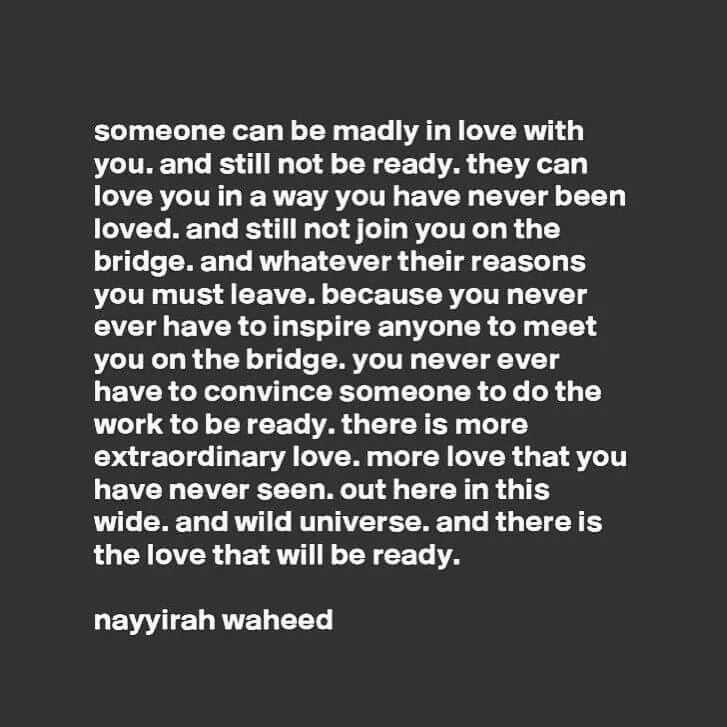 Someone Can Be Madly In Love With You And Still Not Ready