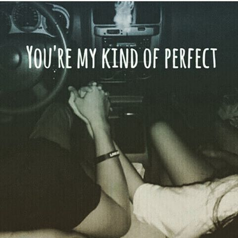 Youre My Kind Of Perfect Romantic Love Quotes Love Quotes Love