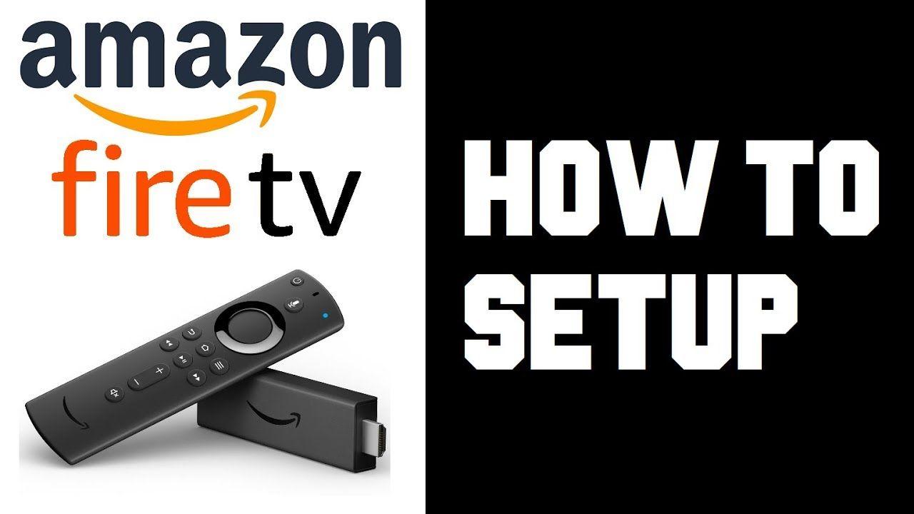 How to setup amazon fire tv stick 4k how to setup