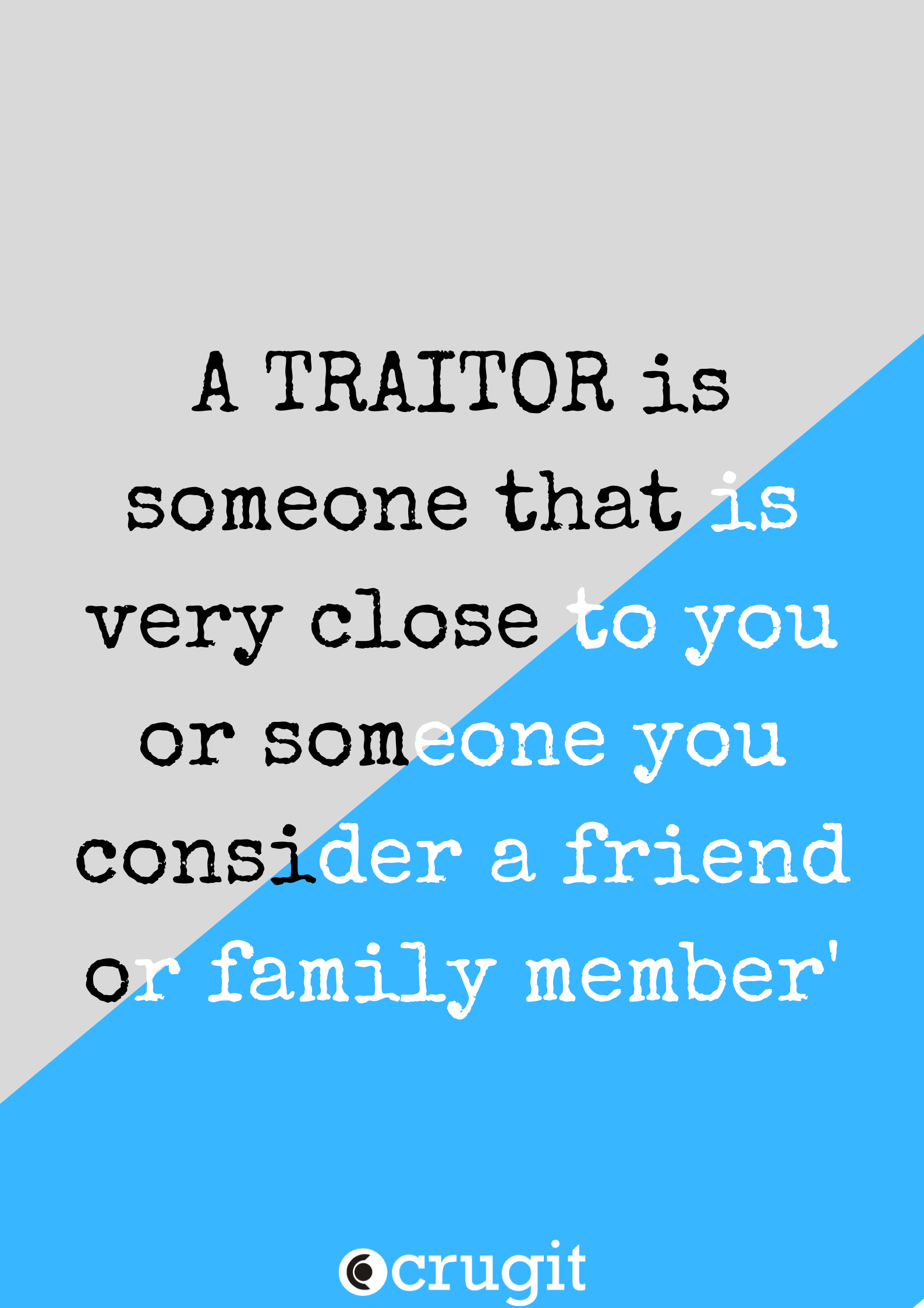 Traitor Quote From Yoruba Proverb Quotes Life Quotes Writing Community