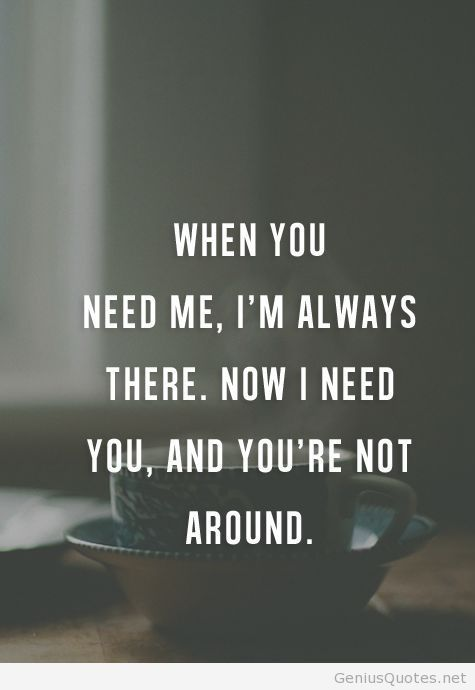 When You Need Me Im Always There Quotes Pinterest Quotes