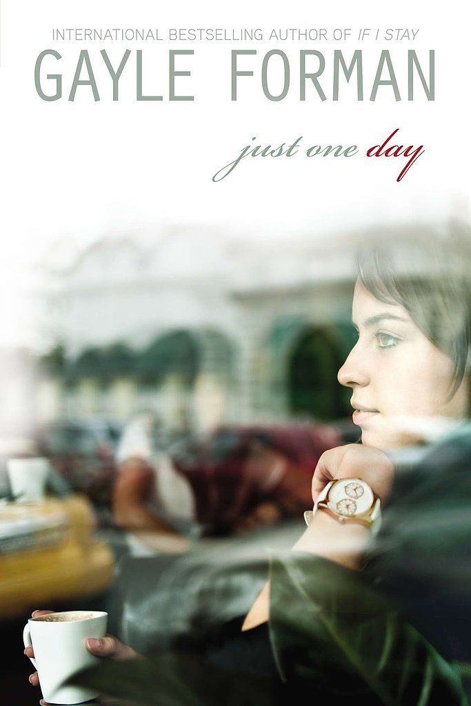 'Just One Day' by Gayle Forman | A Great Read.... #Books @N17DG