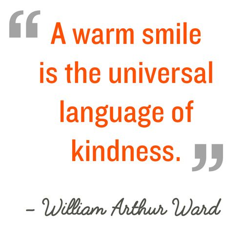 Kindness Quotes Interesting Quotation A Warm Smile Is The Universal Language Of Kindness . Inspiration Design