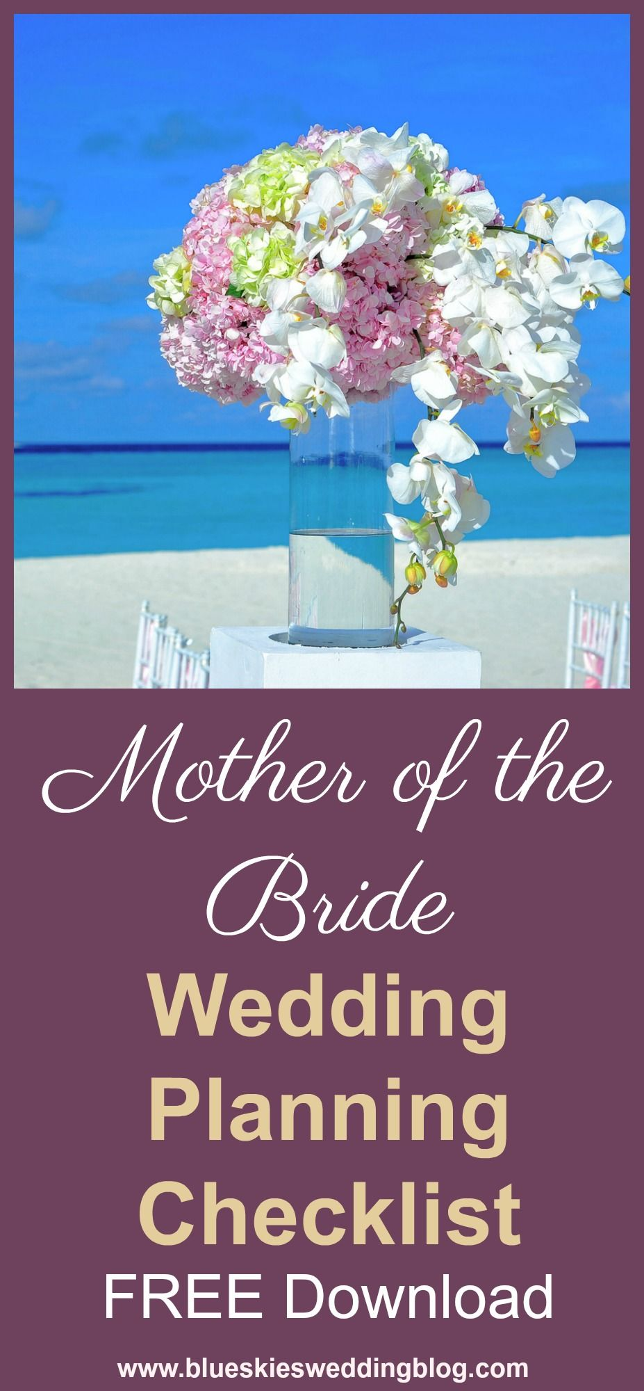 Mother Of The Bride Wedding Planning Checklist 4 Things Every Must Say Free At Blue Skies We Have Created