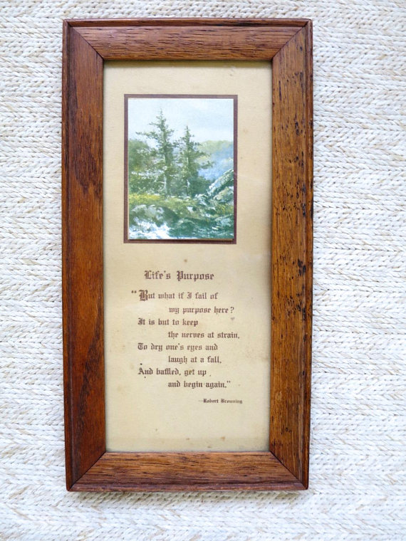 Motto Poem Picture Robert Browning Life s Purpose Seashore Pine     Motto Poem Picture Robert Browning Life s Purpose Seashore Pine Trees Print  Arts   Crafts Frame 1920 s Vintage Home Decor Picture 9 x 5 in