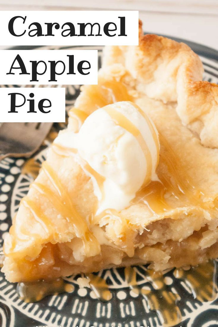 Caramel Apple Pie #applepie