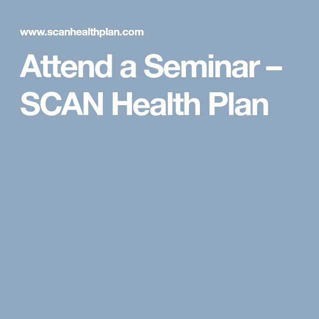 Attend A Seminar Scan Health Plan Doctors How To Plan Health