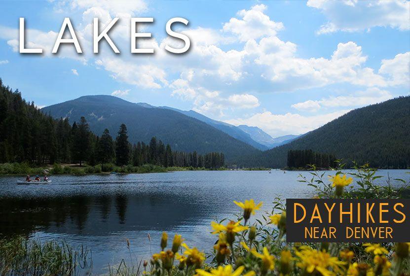 Lake Hikes Near Denver Colorado | Hikes near denver ...