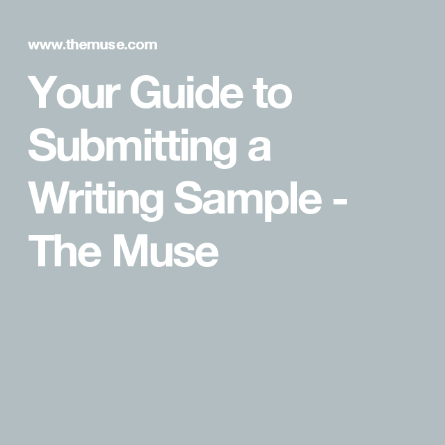 What To Know Before You're Asked For A Writing Sample