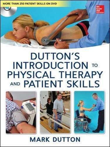 Dutton's Introduction to Physical Therapy and Patient ...