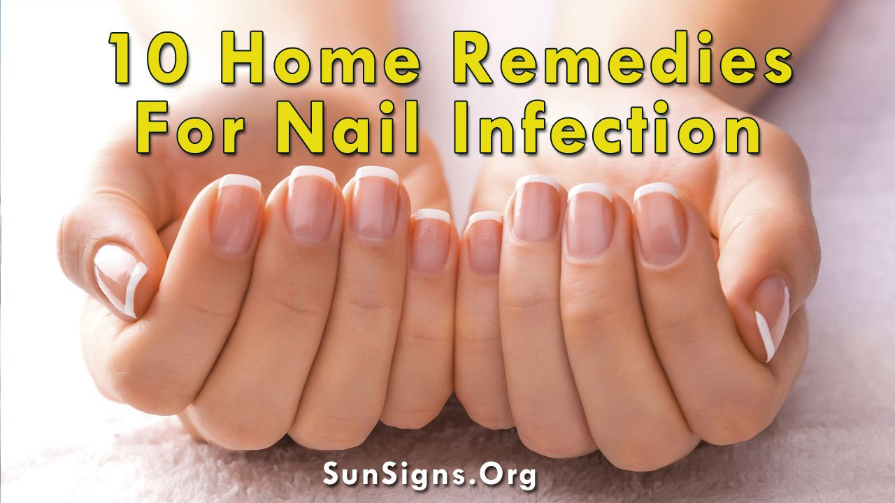 10 Easy Home Remedies For Nail Infection | Sun Signs | Astro Product ...