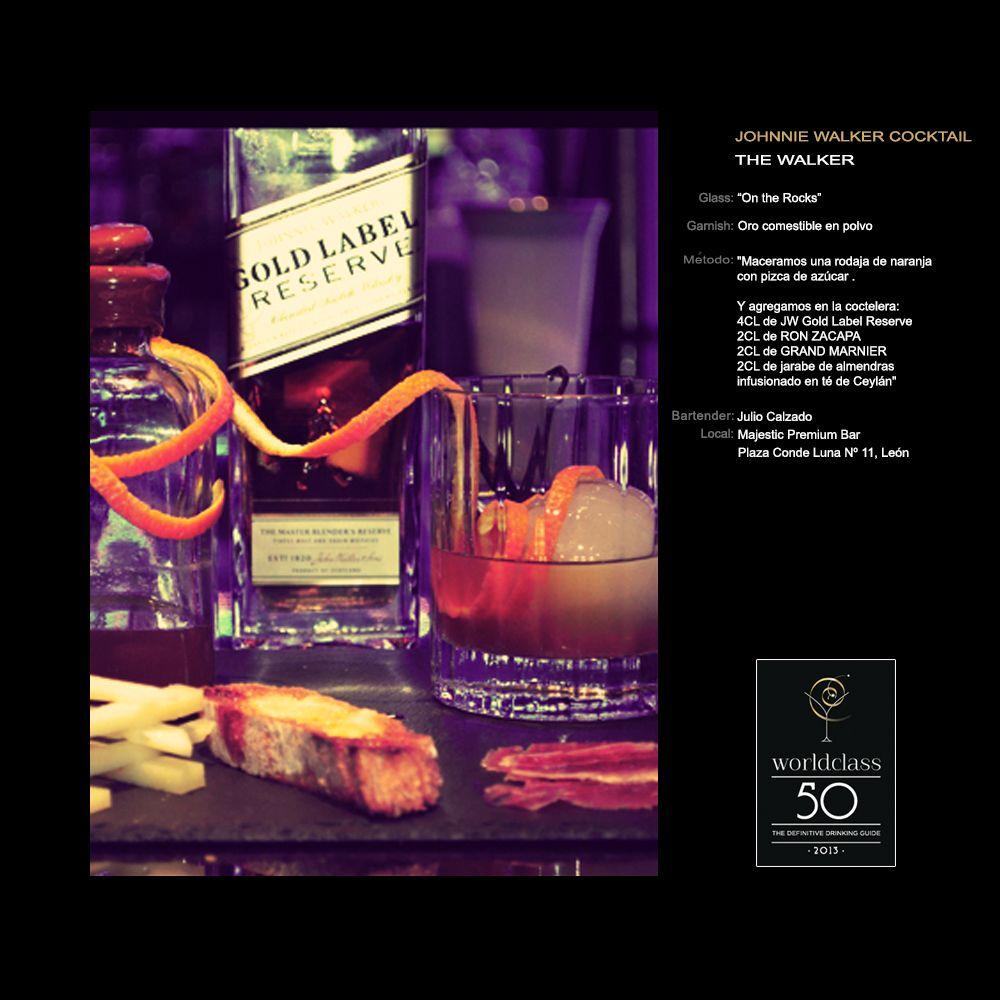 Julio Calzado Presenta The Walker Worldclass50 En Majestic Premium Bar Julio Calzado Plaza Conde Luna 11 Leon Con Imagenes Grand Marnier Ron Zacapa Cocteles