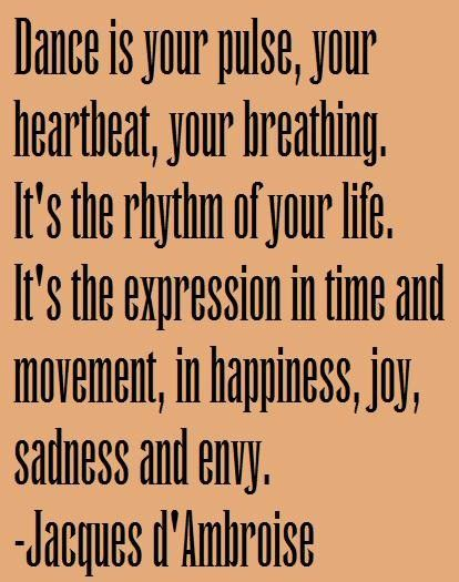Expression Dance Quotes Dancer Quotes Teach Dance