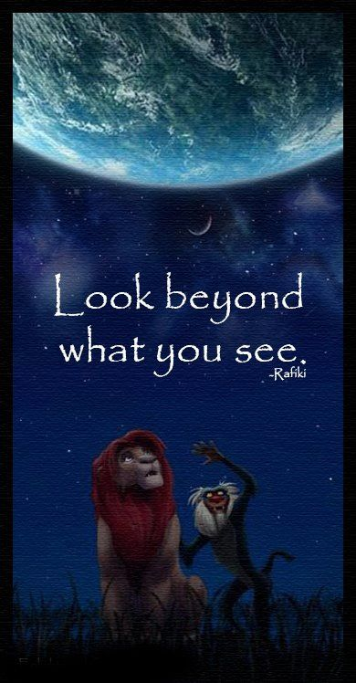 Rafiki Quotes Look Beyond  Rumi ❤ & Other Brilliant Minds  Pinterest  Disney .