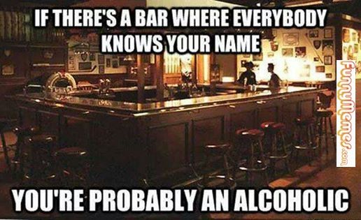 Funny memes  Bar everybody knows your name