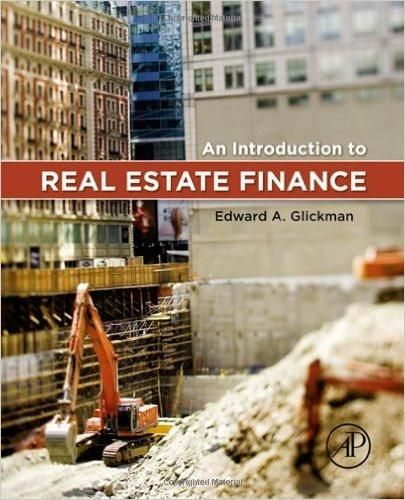 An introduction to real estate finance 1st edition by edward an introduction to real estate finance 1st edition by edward glickman isbn 13 978 fandeluxe Image collections