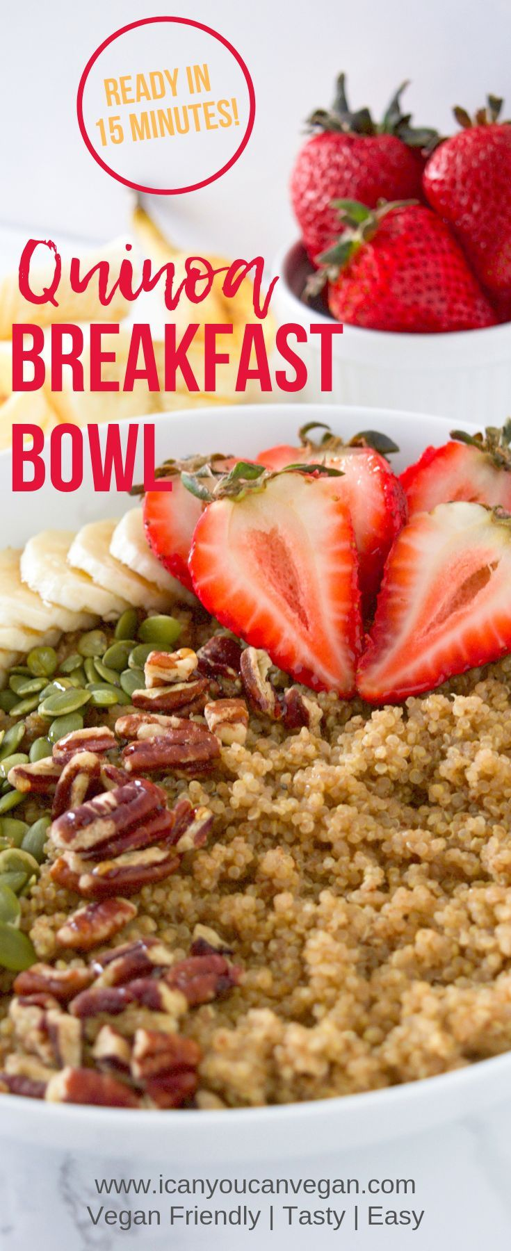 Photo of Quinoa Breakfast Bowl | ICanYouCanVegan Quinoa Breakfast Bowl
