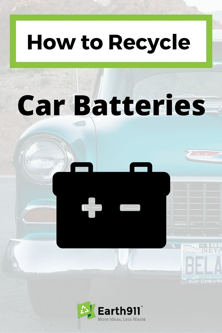 How To Recycle Car Batteries Eco Friendly Home Garden