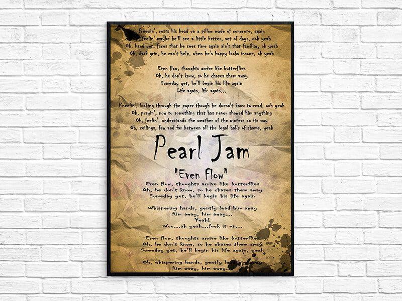 Peal Jam Even Flow Lyrics Print Poster Home Decor Wall Art By Studio41store On Etsy Lyric Prints Poster Prints Home Decor Wall Art