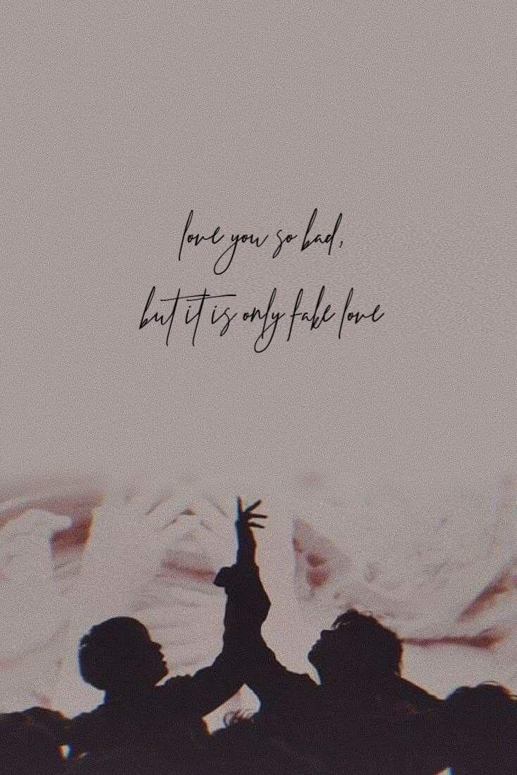 Bts Loveyourself Tear Album Fakelove Love Wallpaper Quote Bts Quotes Bts Wallpaper Bts Lyrics Quotes
