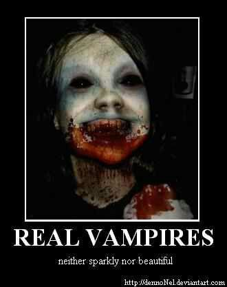 Vampires.  Yes, Virginia, they do exist.  But then we've been telling you this for some time now...