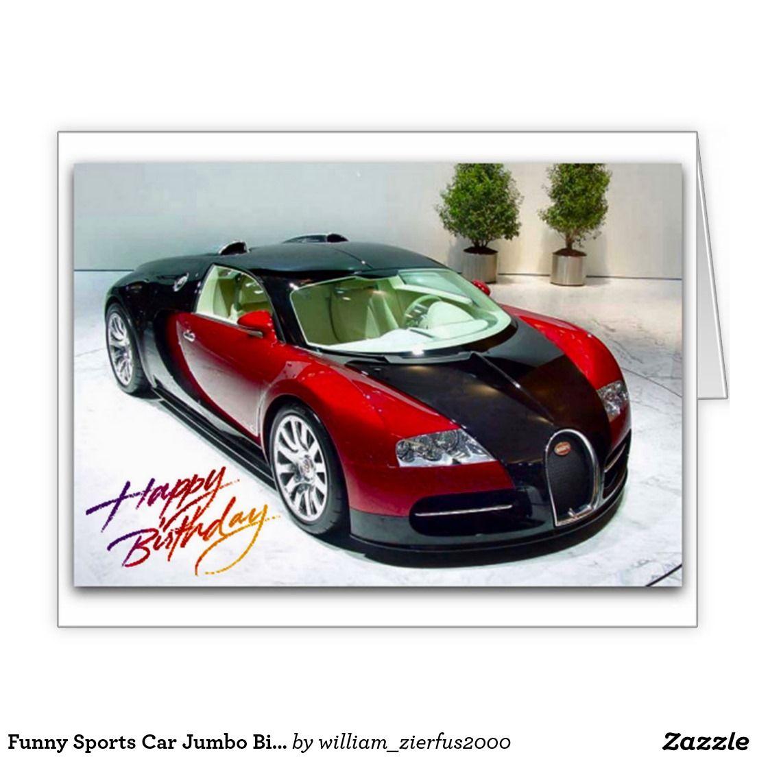 Funny Sports Car Jumbo Birthday Card Funny Sports And Birthdays